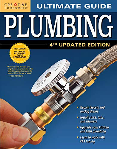 Ultimate Guide: Plumbing, 4th Updated Edition...