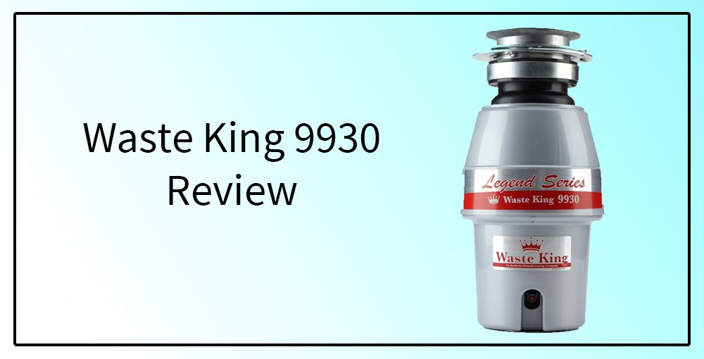 waste king 9930 review