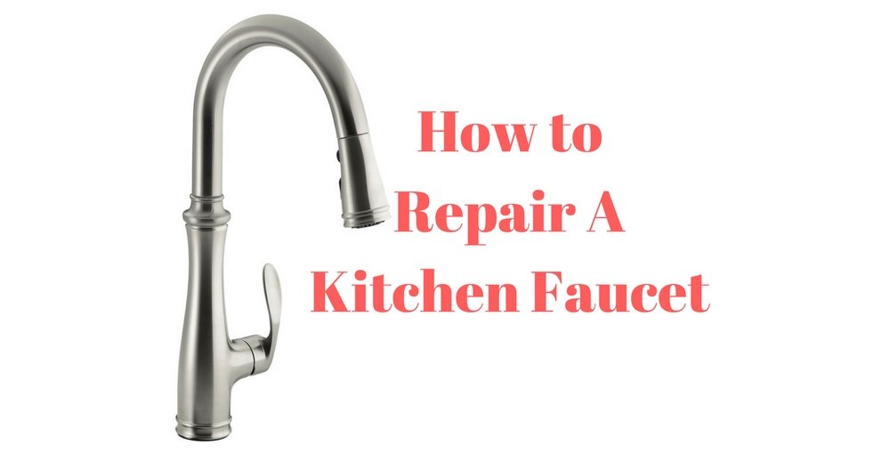 How to Repair a Leaky Kitchen Faucet -(Step by Step Guide)